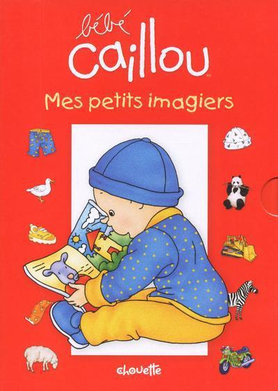 Bebe Caillou ; Mes Petits Imagiers