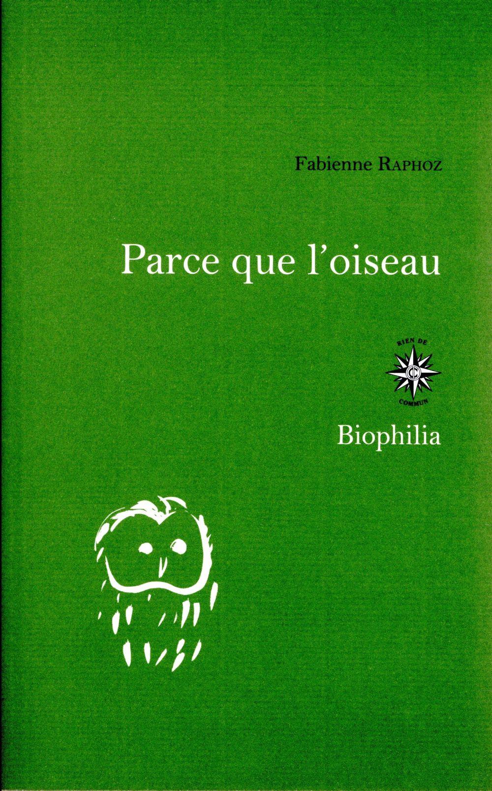 PARCE QUE L'OISEAU