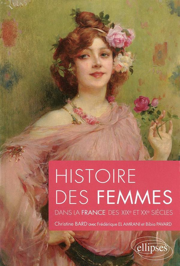 Histoire Des Femmes Dans La France Des Xixe Et Xxe Siecles
