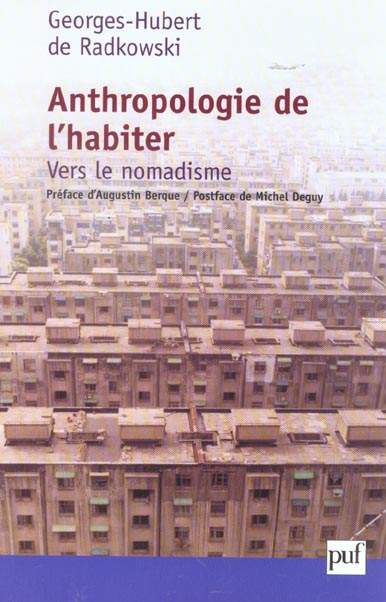 ANTHROPOLOGIE DE L'HABITER : VERS LE NOMADISME