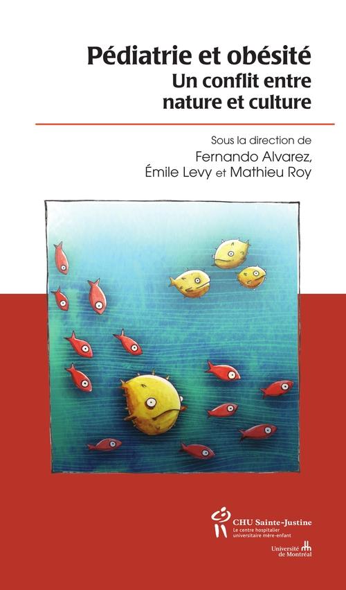 Pediatrie Et Obesite ; Un Conflit Entre Nature Et Culture