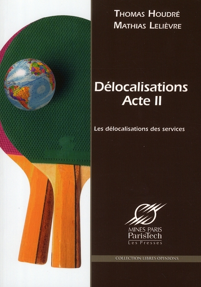 Delocalisations T.2 ; Les Delocalisations Des Services