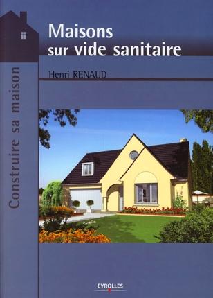 Maisons Sur Vide Sanitaire