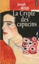 LA CRYPTE DES CAPUCINS