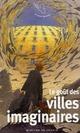 LE GOUT DES VILLES IMAGINAIRES
