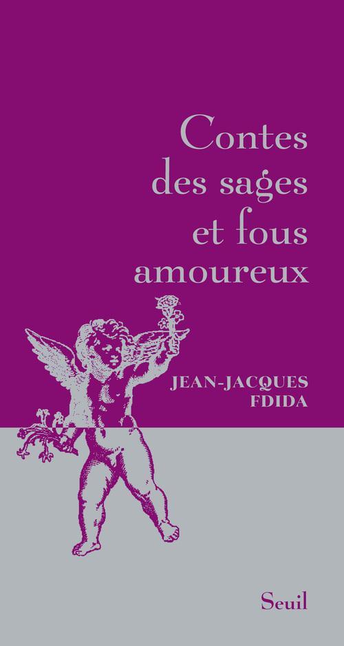 Contes Des Sages Et Fous Amoureux