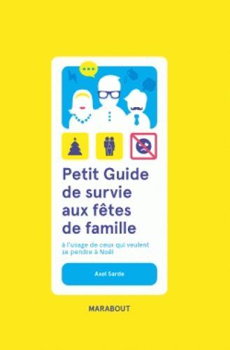 Petit guide de survie aux fêtes de famille