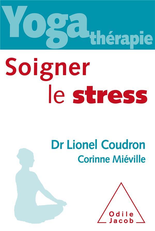 Yoga Therapie ; Soigner Le Stress