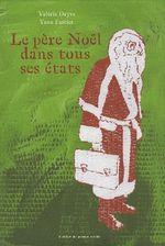 Couverture de Le père Noël dans tous ses états