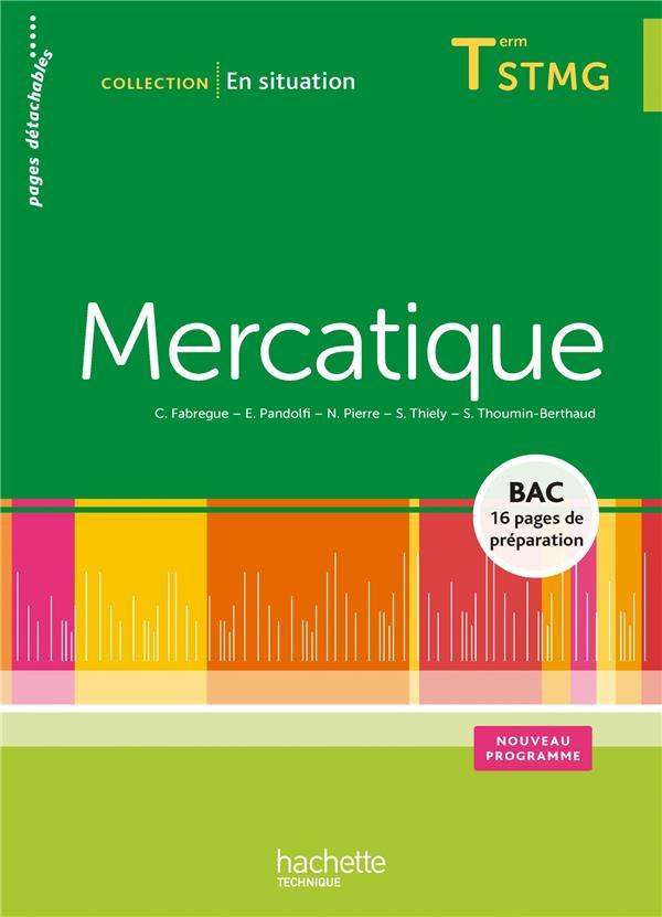 Mercatique ; Terminale Stmg ; Livre De L'Eleve