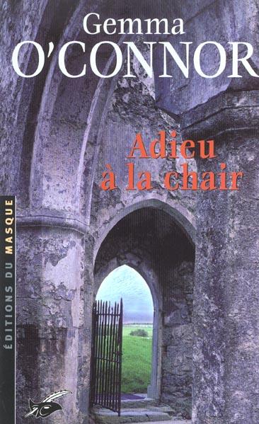 ADIEU LA CHAIR
