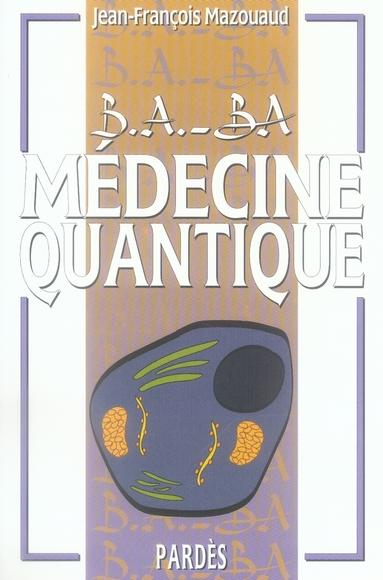 Medecine Quantique