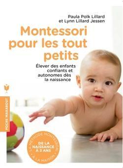 Montessori de 0 à 3 ans ; l'éducation commence dès la naissance