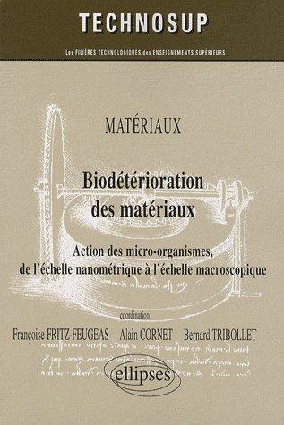 Biodeterioration Des Materiaux