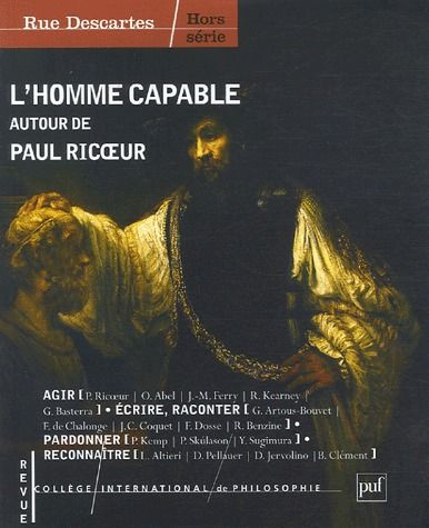 RUE DESCARTES H.S. : L'HOMME CAPABLE, AUTOUR DE RICOEUR