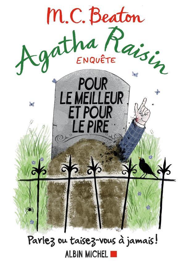 Agatha Raisin enquête T.5 ; pour le meilleur et pour le pire