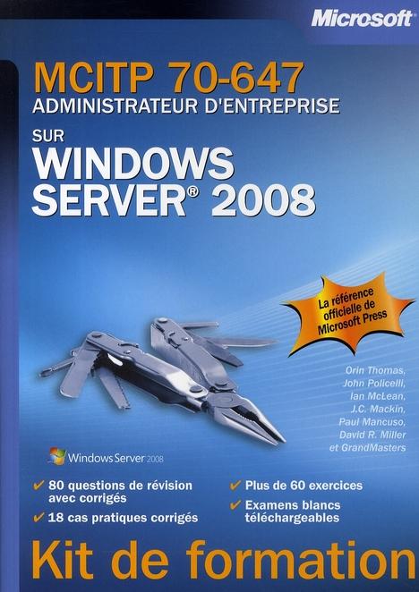 Mcitp 70-647 Administrateur D'Entreprise Sur Windows Server 2008