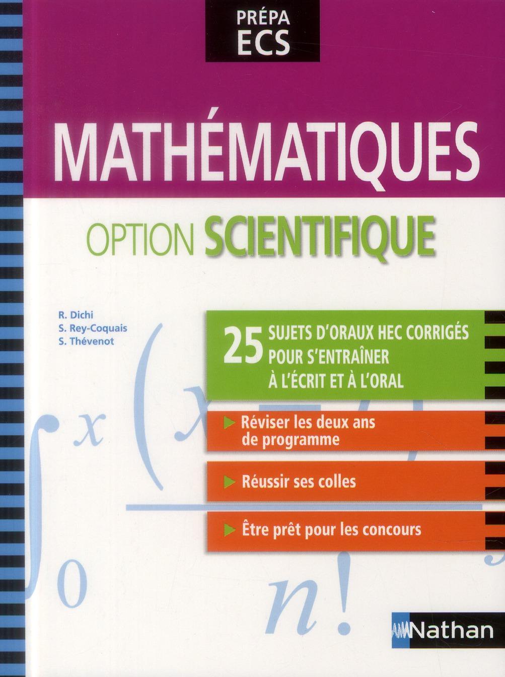 Mathematiques ; Option Scientifique ; Prepa Ecs (Edition 2013)