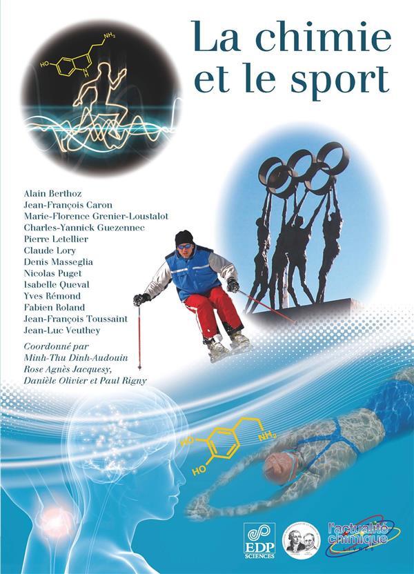La Chimie Et Le Sport Au Service De L'Homme