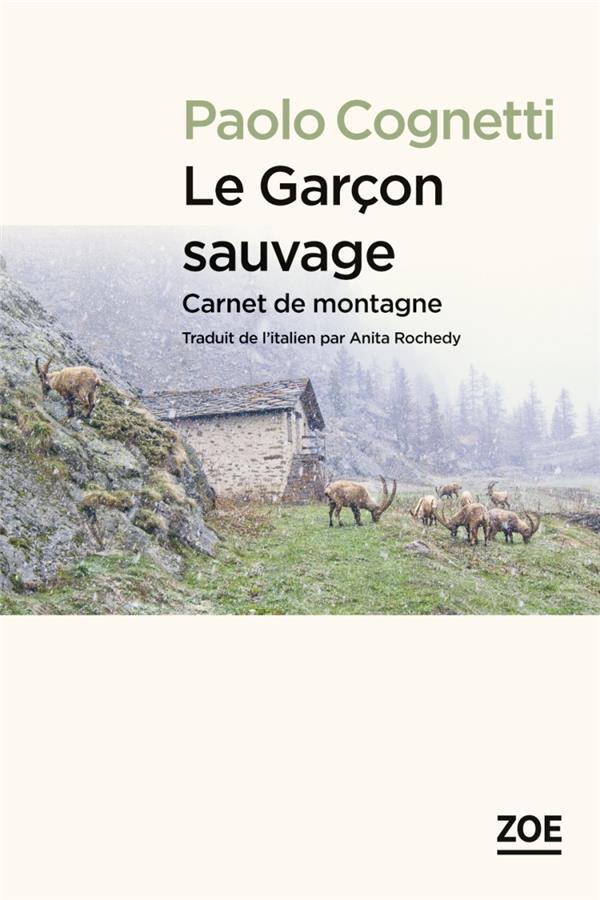 LE GARCON SAUVAGE, CARNET DE MONTAGNE