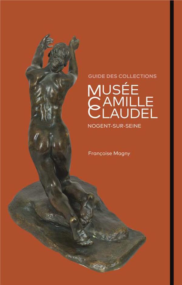 Musée camille claudel ; guide des collections