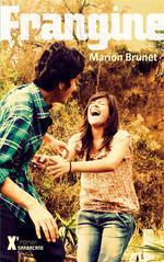 Frangine, de Marion Brunet, Ed Sarbacane 6 mars 2013