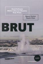 Couverture de Brut ; la ruée vers l'or noir