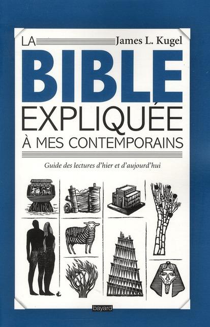 La Bible Expliquee A Mes Contemporains