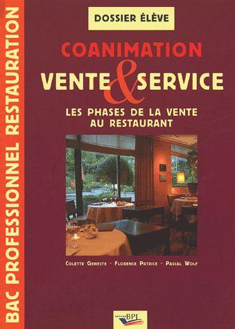 Coanimation Vente & Service ; Les Phases De La Vente Au Restaurant ; Bac Professionnel Restauration ; Dossier De L'Eleve