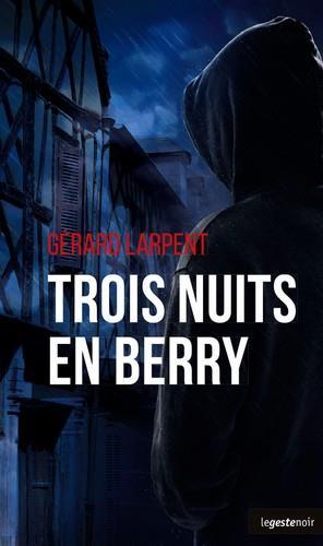 Trois nuits en Berry