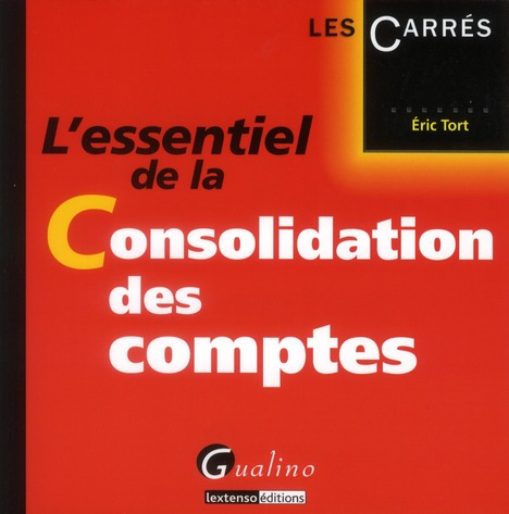 L'Essentiel De La Consolidation Des Comptes