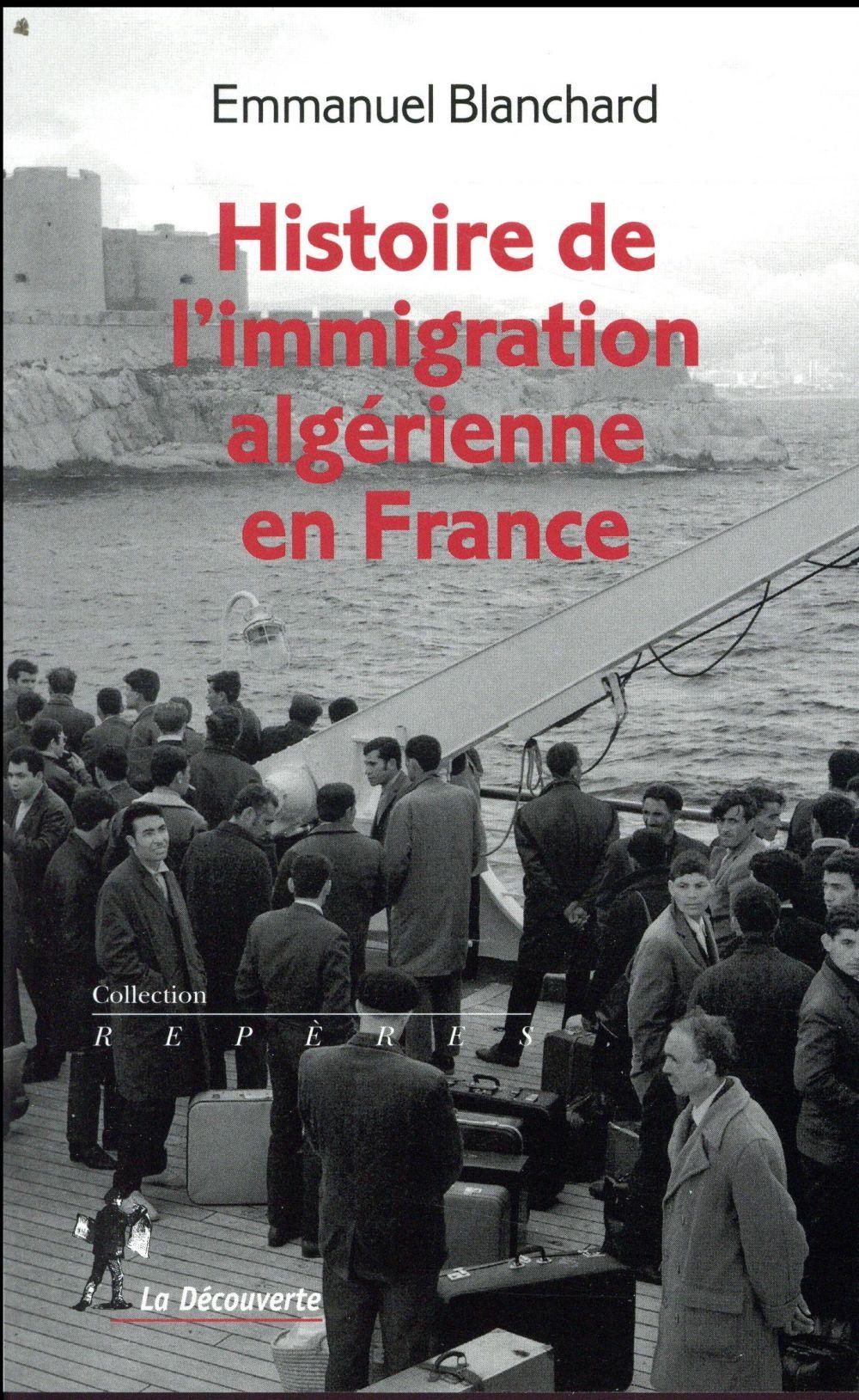 HISTOIRE DE L'IMMIGRATION ALGERIENNE EN FRANCE (1900-1990)
