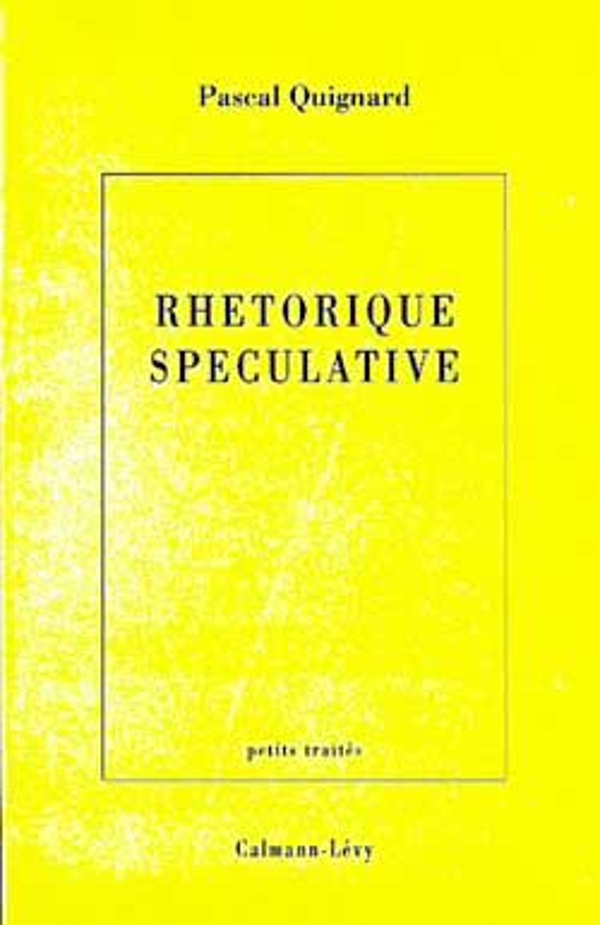 RHETORIQUE SPECULATIVE