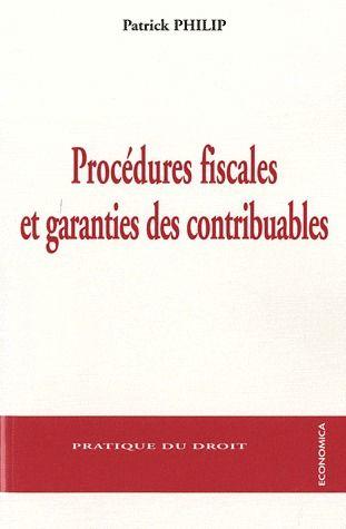 Procedures Fiscales Et Garanties Des Contribuables