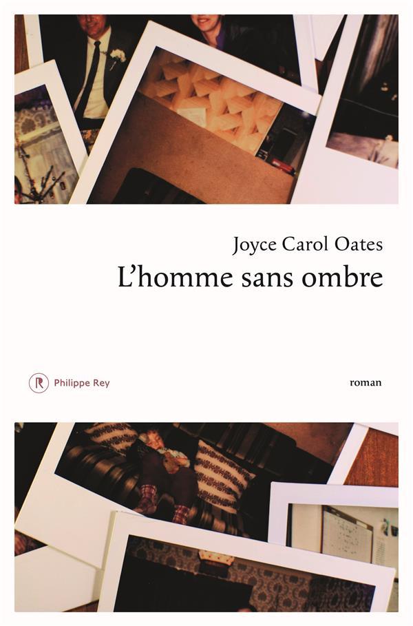 homme sans ombre (L') | Oates, Joyce Carol. Auteur