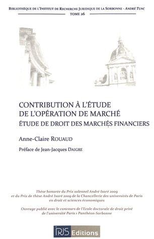 Contribution A L'Etude De L'Operation De Marche ; Etude De Droit Des Marches Financiers