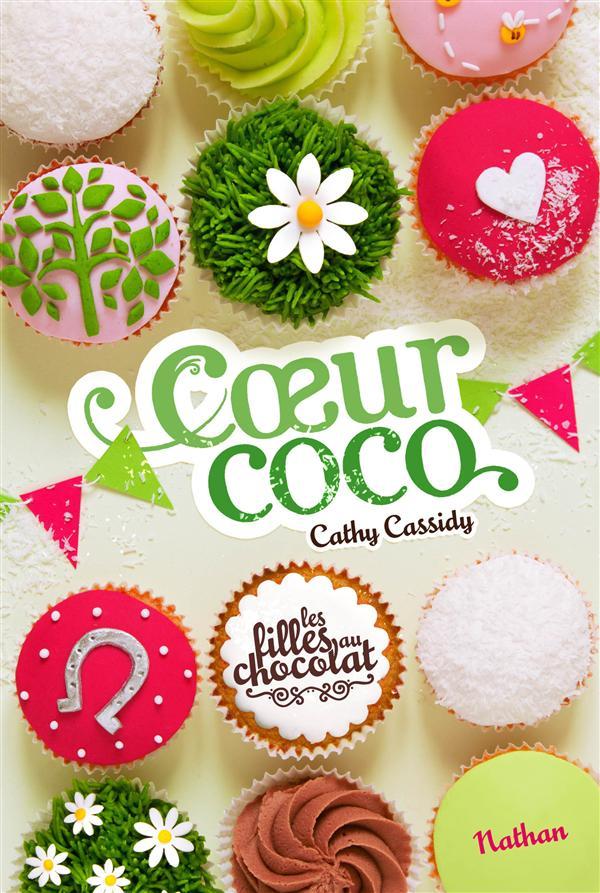 Les Filles Au Chocolat T.4 ; Coeur Coco