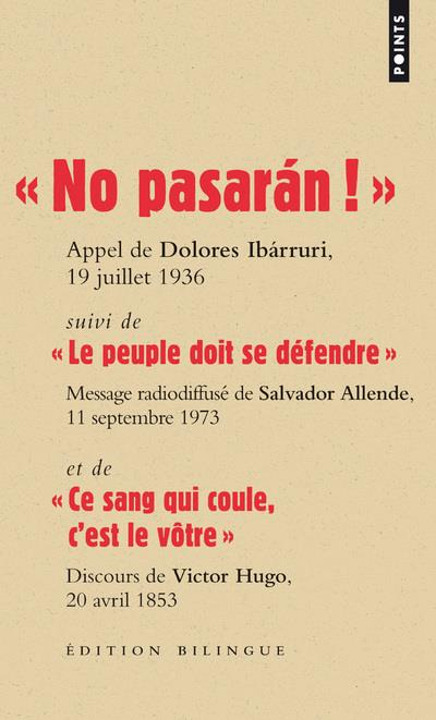 NO PASARAN! / LE PEUPLE DOIT SE DEFENDRE