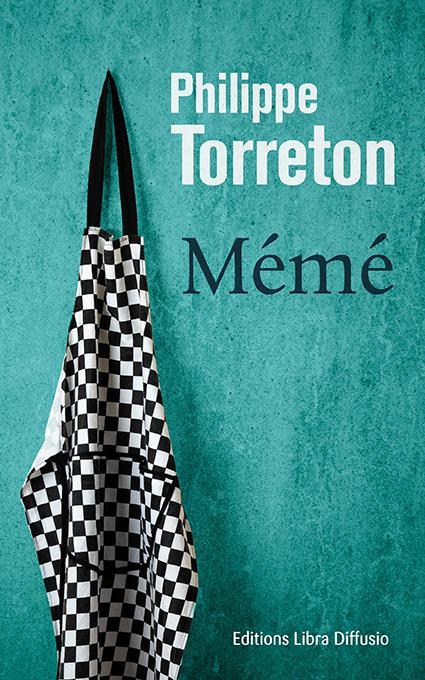 Mémé | Torreton, Philippe. Auteur