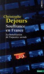 Couverture de Souffrance en France ; la banalisation de l'injustice sociale