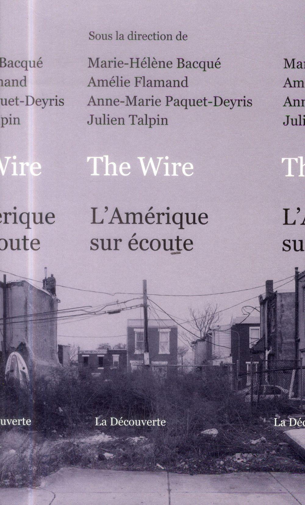 THE WIRE, L'AMERIQUE SUR ECOUTE