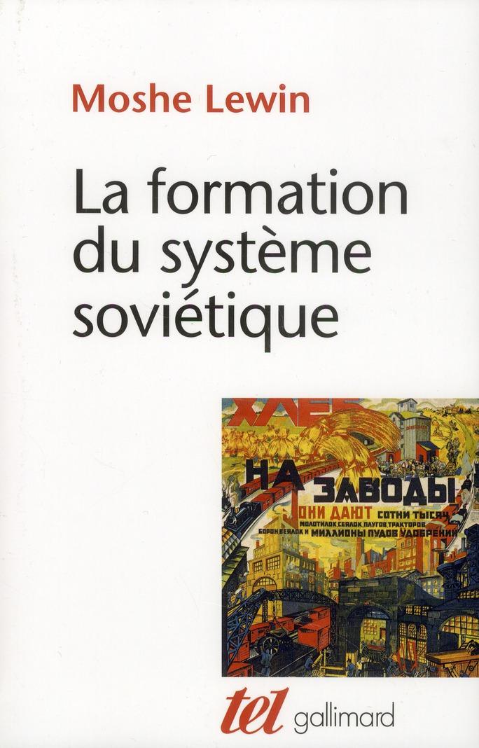 LA FORMATION DU SYSTEME SOVIETIQUE