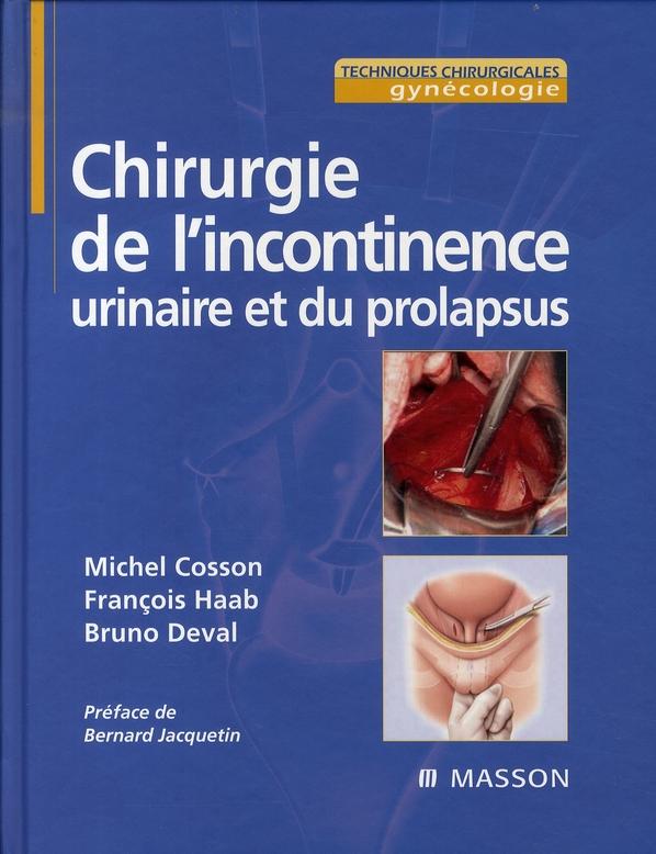 Chirurgie De L'Incontinence Urinaire Et Du Prolapsus