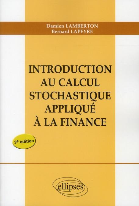Introduction Au Calcul Stochastique Applique A La Finance 3eme Edition