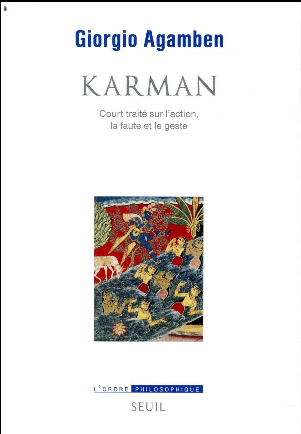 KARMAN : COURT TRAITE SUR L'ACTION LA FAUTE ET LE GESTE