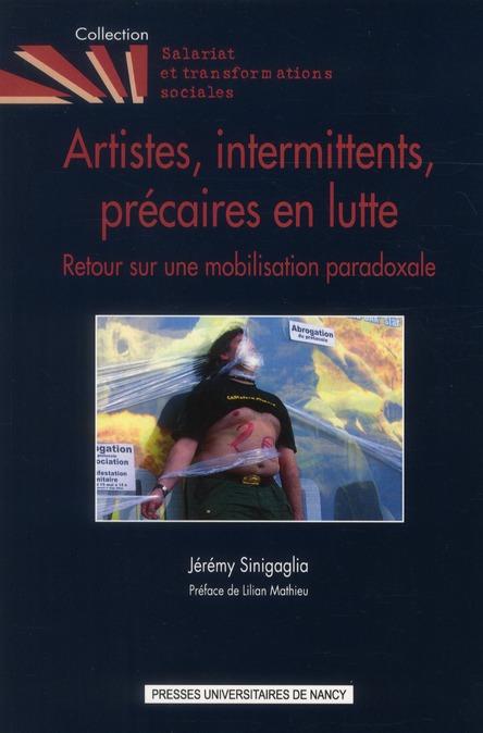 Artistes, intermittents, precaires en lutte. retour sur une mobilisat ion paradoxale