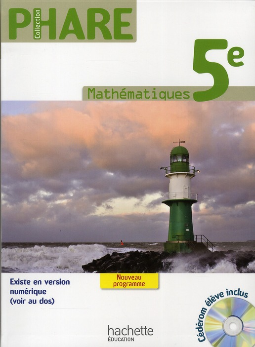 Phare; Mathematiques ; 5eme ; Livre De L'Eleve (Edition 2010)