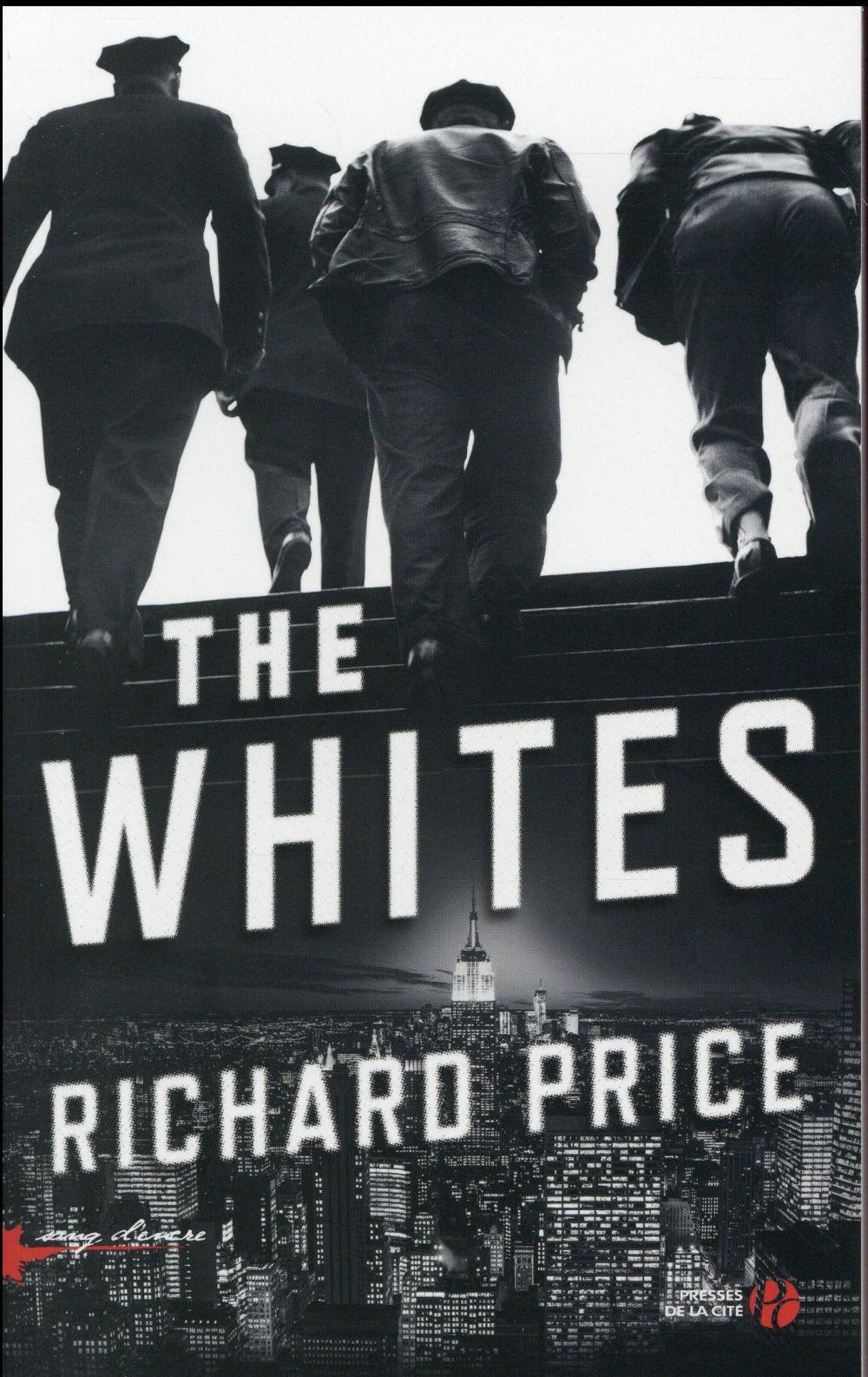 Whites (The) : roman | Price, Richard. Auteur