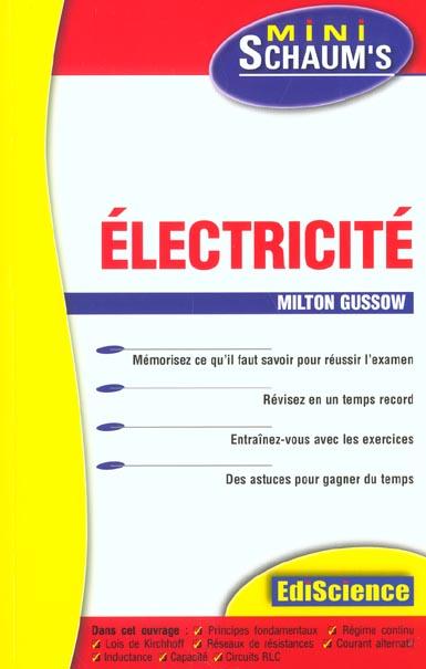 Electricite - L'Essentiel Du Cours, Des Astuces Et Des Exercices Corriges