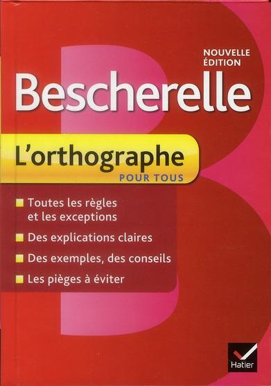 Bescherelle; L'Orthographe Pour Tous